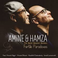 AMINE & HAMZA (The Band Beyond Borders) – Fertile Paradoxes