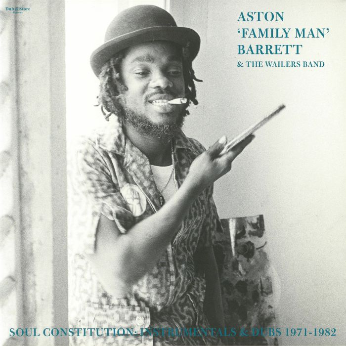 ASTON 'FAMILY MAN' BARRETT & THE WAILERS BAND – Soul Constitution (Instrumentals & Dubs 1971-1982)