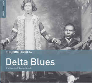 'DELTA BLUES (Reborn and Remastered)' (compilatie)
