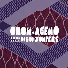 ONOM AGEMO AND THE DISCO JUMPERS – Liquid Love