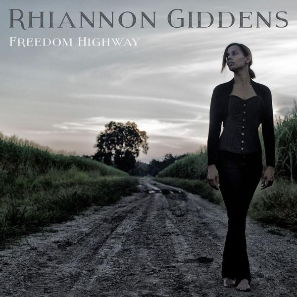 RHIANNON GIDDENS – Freedom Highway