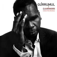 GURRUMUL – Djarimirri (Child of the Rainbow)