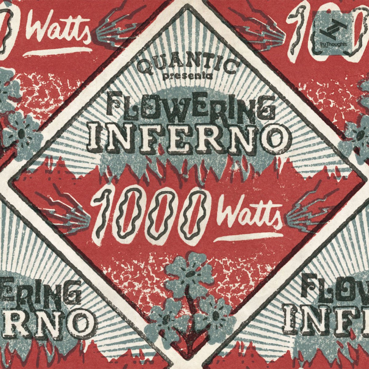 (QUANTIC presents) FLOWERING INFERNO – 1000 Watts