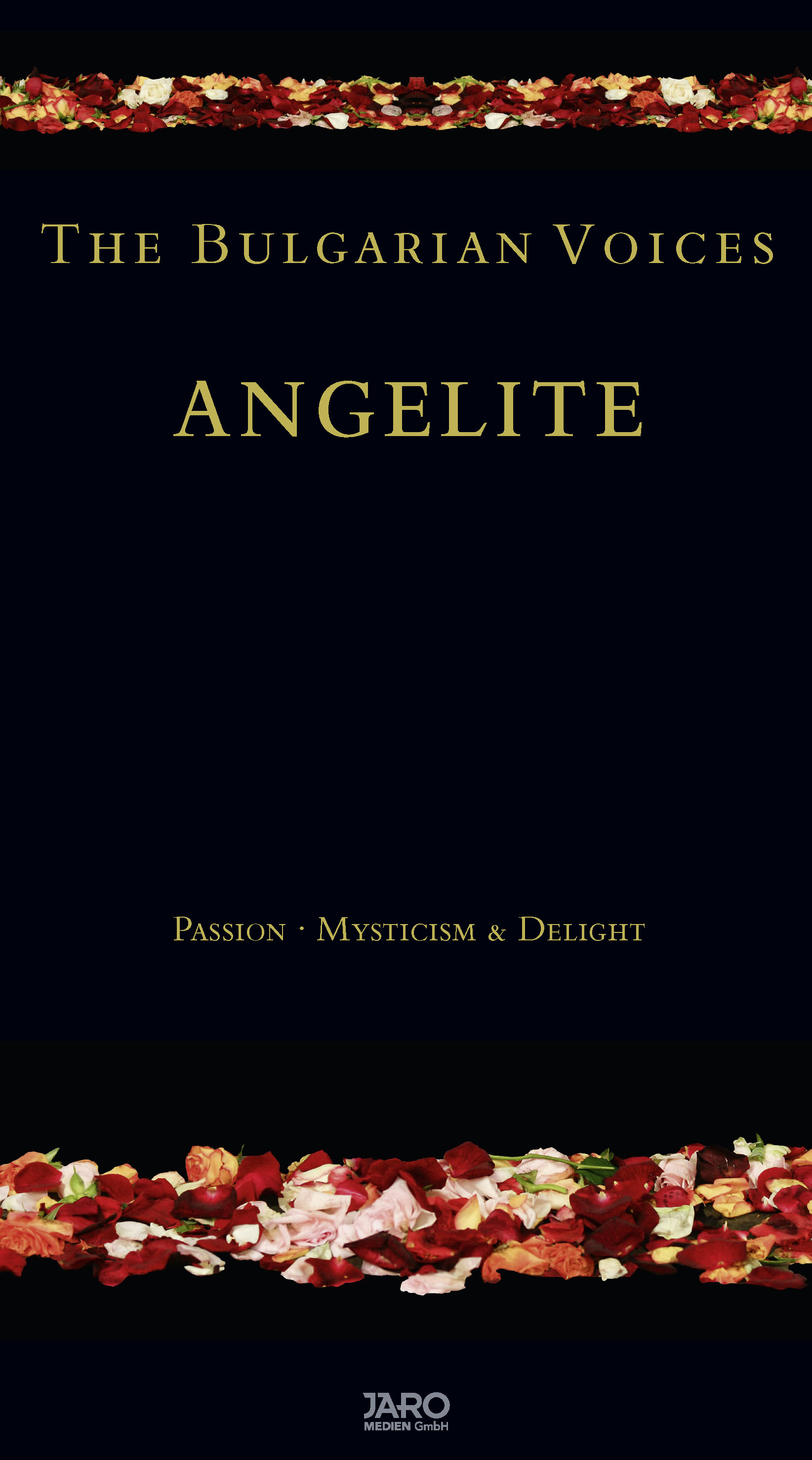 THE BULGARIAN VOICES ANGELITE – Passion . Mysticism & Delight
