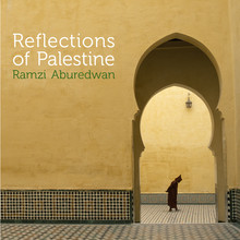 RAMZI ABUREDWAN – Reflections of Palestine