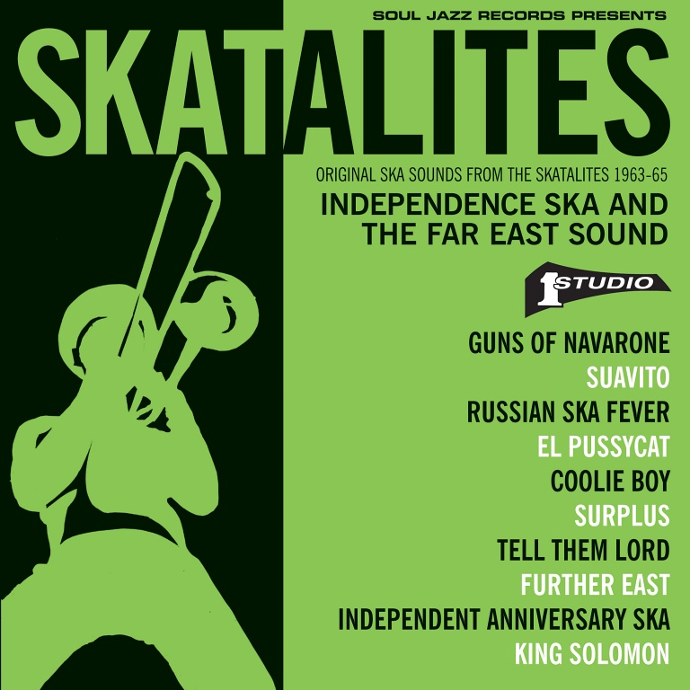 SKATALITES – Independence Ska And The Far East Sound