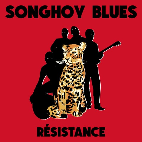 SONGHOY BLUES – Résistance
