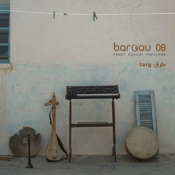 BARGOU 08 (Front Musical Populaire) – Targ